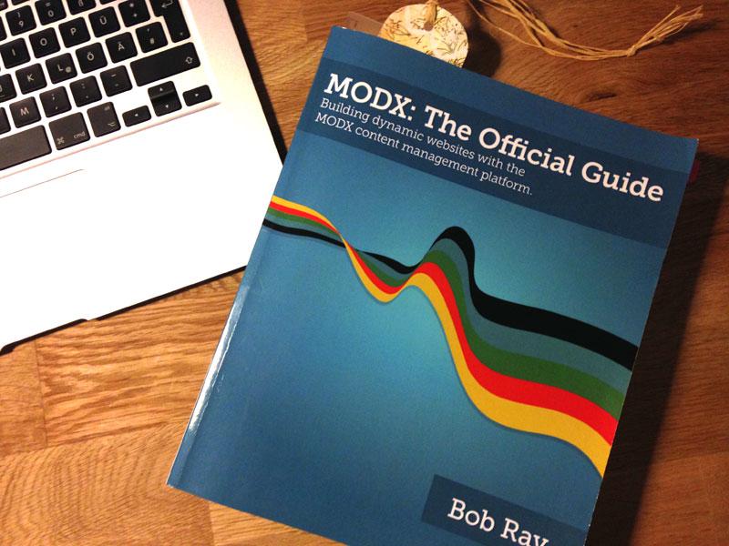 MODX: The Official Guide – ein gelungenes (englischsprachiges) Buch für den Einstieg in MODX.